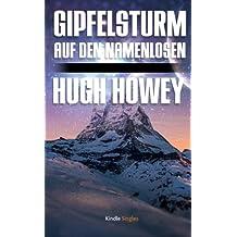 Gipfelsturm auf den Namenlosen (Kindle Single)