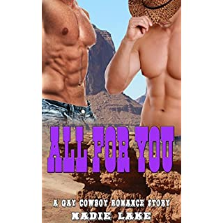 All for You: A Gay Cowboy Romance Story