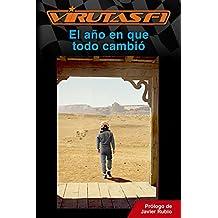 VirutasF1: el año en que todo cambió (Spanish Edition)