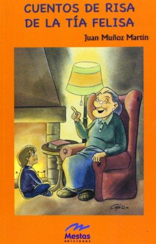 Cuentos de risa de la Tía Felisa (Colección