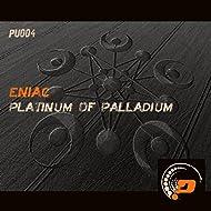 Platinum of Palladium