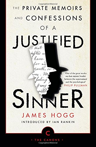 Book cover for The Private Memoirs and Confessions of a Justified Sinner
