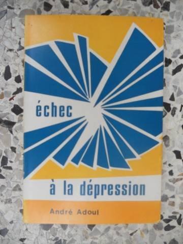 Echec à la dépression