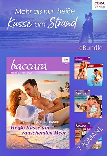 Mehr als nur heiße Küsse am Strand - 6 sexy Romane und eine Kurzgeschichte (eBundle)