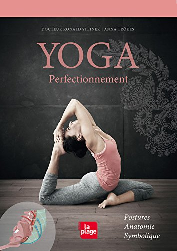 Yoga Perfectionnement par Ronald Steiner