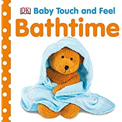Bathtime (Baby Touch and Feel)