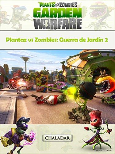 Plantaz Vs Zombies: Guerra De Jardín 2 por The Yuw