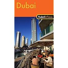 Fodor's In Focus Dubai, 1st Edition (Travel Guide, Band 1)