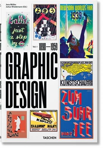 grafik design buecher The History of Graphic Design. Vol. 1, 1890–1959