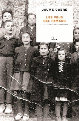 Les veus del Pamano (A TOT VENT-TELA) por Jaume Cabré i Fabré