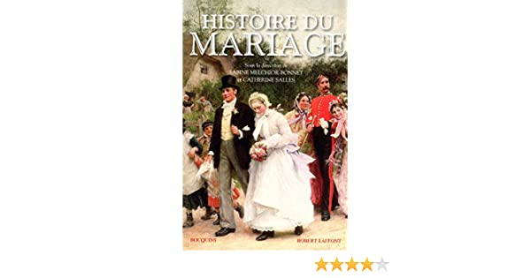 Amazon.fr - Histoire du mariage - MELCHIOR-