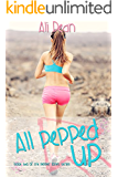 All Pepped Up (Pepper Jones Book 2) (English Edition)