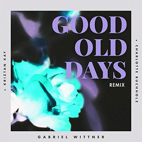 Good Old Days (feat. Charlotte Buchholz)