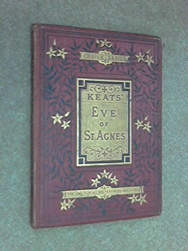 the different interpretations of the eve of st agnes by john keats