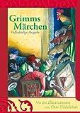 'Grimms Märchen. Vollständige Ausgabe' von Wilhelm Grimm
