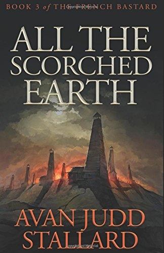 All The Scorched Earth (The French Bastard)