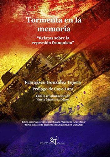 Tormenta en la memoria: Relatos sobre la represión franquista