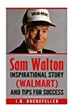 Walmart Best Deals - Sam Walton: Inspirational Story (Walmart) and Tips for Success