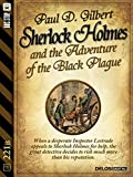 Sherlock Holmes and the Adventure of the Black Plague (221B)