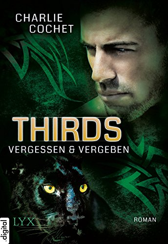 THIRDS - Vergessen & Vergeben (Thirds-Serie 2) (Vergessene Früchte)
