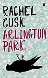Arlington Park by Rachel Cusk (2006-09-07)