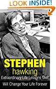 #5: Stephen Hawking: Extraordinary Life Lessons That Will Change Your Life Forever (Inspirational Books)
