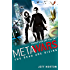 MetaWars: The Dead are Rising: Book 2