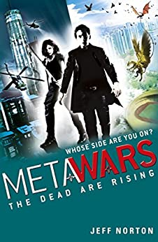 MetaWars: The Dead are Rising: Book 2 by [Norton, Jeff]