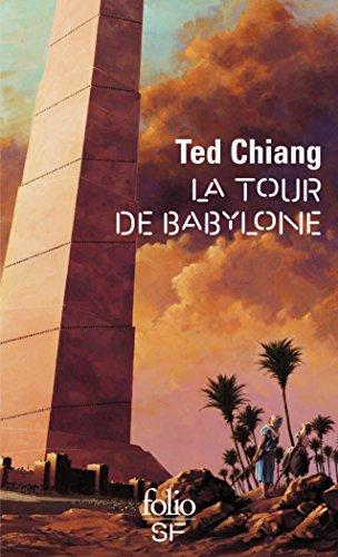 La tour de Babylone (ANGLAIS) par Ted Chiang