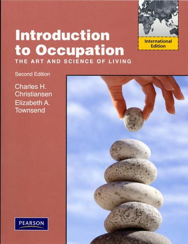 Introduction to Occupation: The Art of Science and Living: International Edition