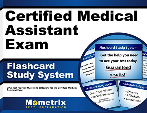 Certified Medical Assistant Exam Flashcard Study System: CMA Test Practice Questions and Review for the Certified Medical Assistant Exam