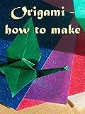 Origami - How to Make [OV]