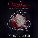 Verschleppt: Die komplette Trilogie - Anna Zaires