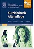 Kurzlehrbuch Altenpflege, Band 2