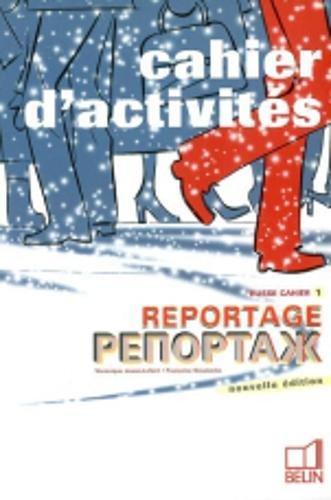 Reportage Russe : Cahier d'activités 1