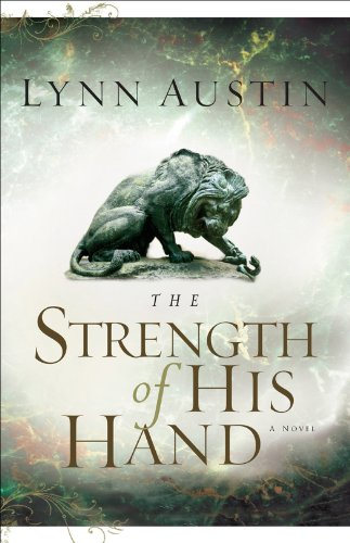 The Strength of His Hand (Chronicles of the Kings Book #3) (English Edition)