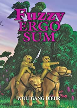 Fuzzy Ergo Sum (English Edition) di [Diehr, Wolfgang]
