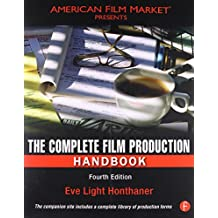 The Complete Film Production Handbook