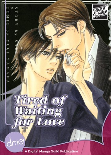Tired Of Waiting For Love (Yaoi manga) (English Edition)