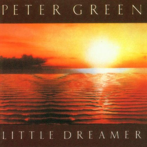 Peter Green: Little Dreamer (Audio CD)
