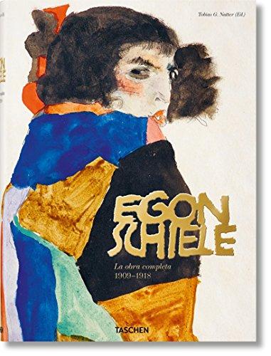 Egon Schiele. La obra completa 1909-1918 por Tobias G. Natter