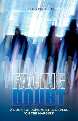 Facing Doubt: A Book for Adventist Believers 'On the Margins' por Reinder Bruinsma
