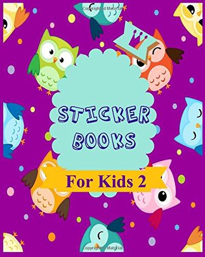 Sticker Books For Kids 2: Blank Permanent Sticker Book