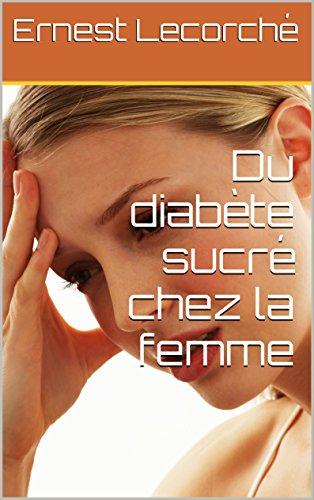 Du diabète sucré chez la femme