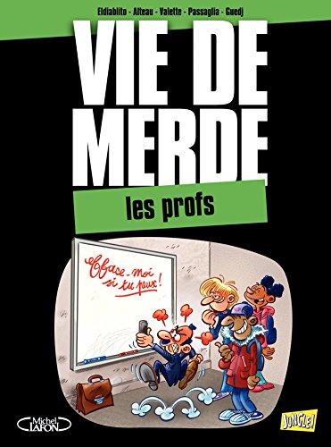 Livres gratuits en ligne VDM - Tome 9 - Les Profs pdf, epub