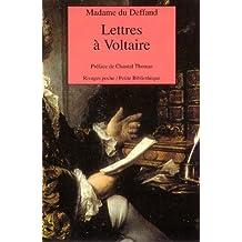Lettres de madame du Deffand à Voltaire : 1759-1775