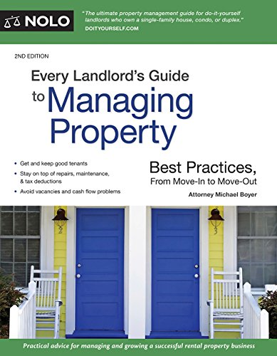 Every Landlord's Guide to Managing Property: Best Practices, From Move-In to Move-Out (English Edition)
