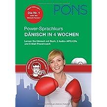 PONS Power-Sprachkurs Dänisch in 4 Wochen: Lernen Sie Dänisch mit Buch, 2 Audio+MP3-CDs und E-Mail-Sprachencoach