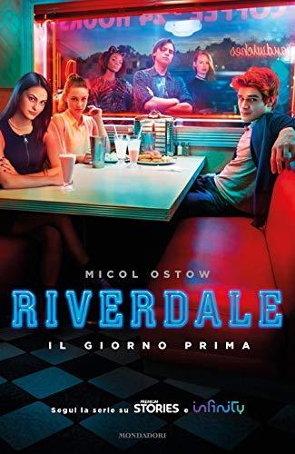 Il giorno prima. Riverdale