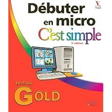 Débuter en micro c'est simple(Ancien prix éditeur : 29,90 Euros)